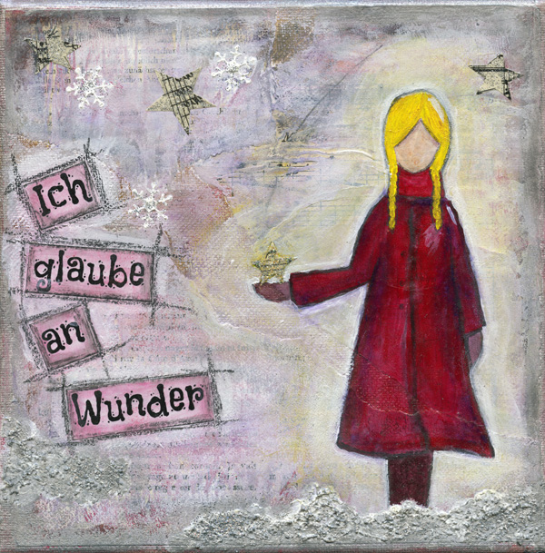 I believe in miracles/ Ich glaub an Wunder - mixed media art piece by Ursula Markgraf