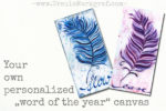 "Your ""word of the year"" on canvas?"