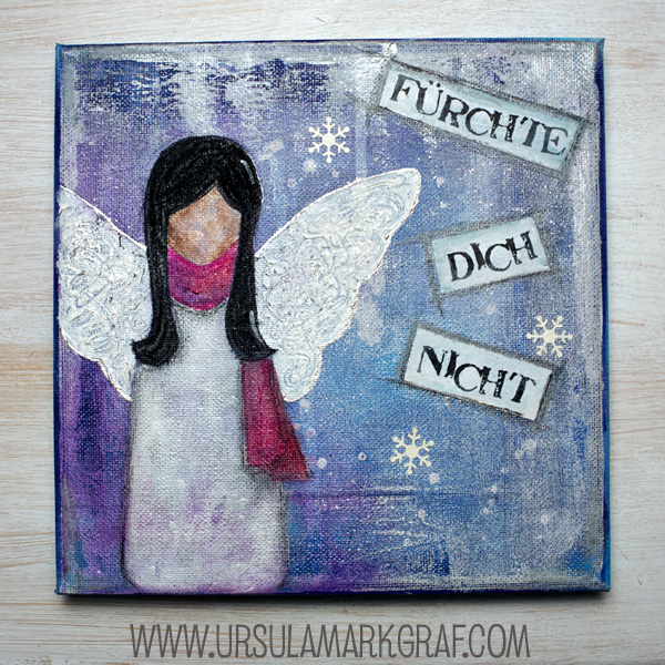 Fürchte Dich nicht/ Do not be afraid - mixed media art - by Ursula Markgraf