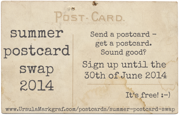 Summer postcards swap 2014 at www.UrsulaMarkgraf.com/postcards/summer-postcard-swap Come on over and join! :-)