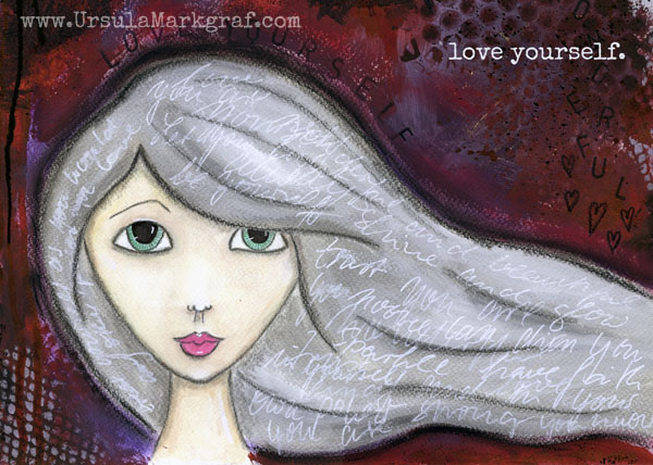 Love yourself - mixed media art print - by Ursula Markgraf